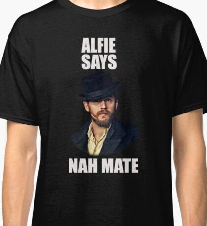 Alfie Says Nah Mate - White Classic T-Shirt