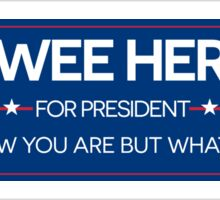 Pee-Wee For President  Sticker