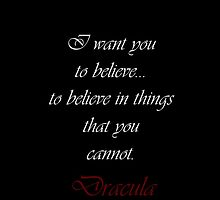 I Want You To Believe In Things That You Cannot by Amantine