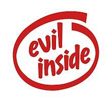 Evil Inside Photographic Print