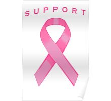 Pink Awareness Ribbon of Support Poster