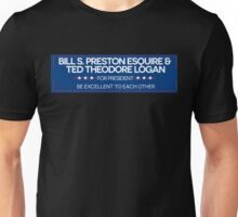 BILL & TED FOR PRESIDENT  Unisex T-Shirt