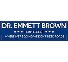 DR. BROWN FOR PRESIDENT Photographic Print
