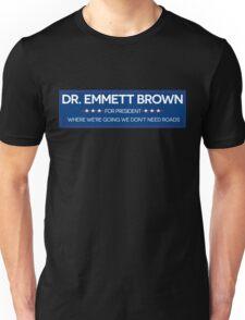 DR. BROWN FOR PRESIDENT Unisex T-Shirt