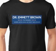 DR. BROWN FOR PRESIDENT Unisex T-Shirt