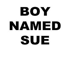 A Boy Named Sue Photographic Print
