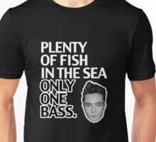Top Seller - Gossip Girl: Plenty of Fish in the Sea. Only One Bass.  Unisex T-Shirt
