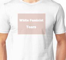 White Feminist Tears Unisex T-Shirt