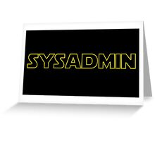 Systems Administrator Greeting Card