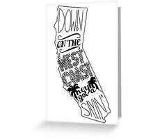 Down On The West Coast... Greeting Card