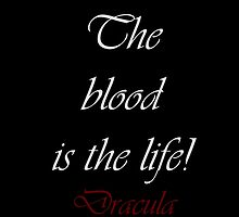 The Blood Is The Life by Amantine