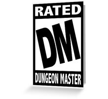 Rated DM for Dungeon Master Greeting Card