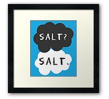 Salt? Salt. POTS Awareness Framed Print