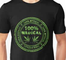 100% Medical Marijuana Stamp Unisex T-Shirt