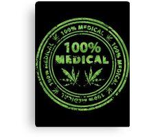 100% Medical Marijuana Stamp Canvas Print