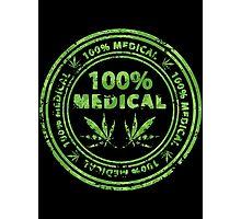 100% Medical Marijuana Stamp Photographic Print