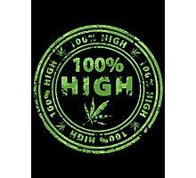 100% High Marijuana Stamp Photographic Print