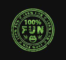100% Fun Marijuana Stamp Unisex T-Shirt