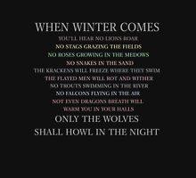 When winter comes... Unisex T-Shirt