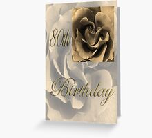 Happy 80th Birthday Rose in Sepia Greeting Card
