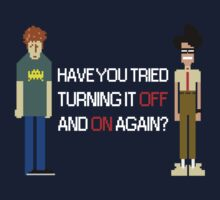 Have You Tried Turning It Off and On Again? - White Font by ScottW93
