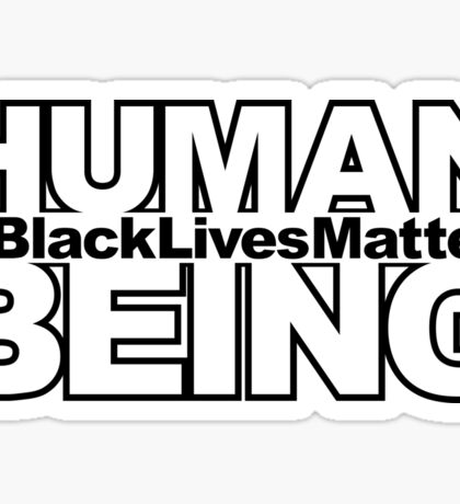 Human Being Sticker (And Other) Sticker