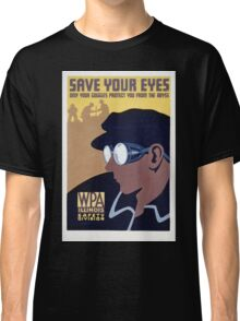 Save Your Eyes - Start Not Long Into The Abyss Classic T-Shirt