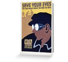 Save Your Eyes - Start Not Long Into The Abyss Greeting Card