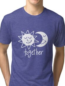 Together cute sun and moon Tri-blend T-Shirt