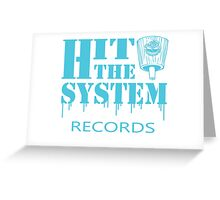 Hit The System - Blue Greeting Card