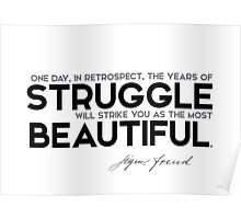 the years of struggle: most beautiful - sigmund freud Poster