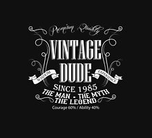 Vintage Dude 31 since 1985 – 31st birthday anniversary gift for men  Unisex T-Shirt
