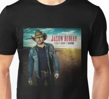 JASON ALDEAN They Don't Know Unisex T-Shirt