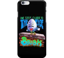 Humpty Dumpty iPhone Case/Skin