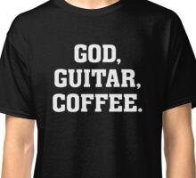 God, Guitar, Coffee - Christian Drummer Musician T Shirt Classic T-Shirt