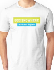 God is Now Here - Christian T Shirt Unisex T-Shirt