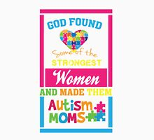 God Found Stroung Women - Autism Mom T Shirt Classic T-Shirt