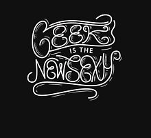 Geek is the new Sexy - Funny Humor Nerd T Shirt Classic T-Shirt