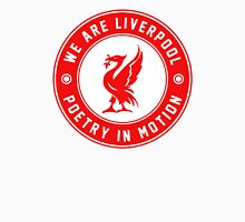 We Are Liverpool - Poetry In Motion Unisex T-Shirt