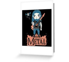 The Legend of Metal Greeting Card