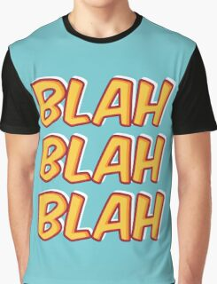 Blah Blah Blah Graphic T-Shirt