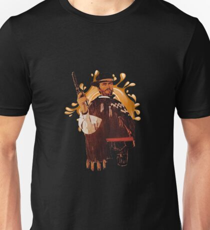 A Fistful of Dollars Unisex T-Shirt