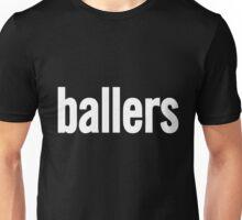 ballers Unisex T-Shirt