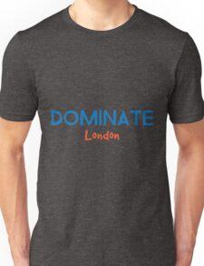 Dominate London Unisex T-Shirt