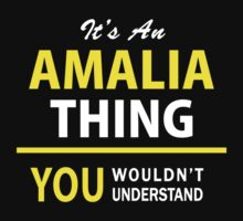 It's An AMALIA thing, you wouldn't understand !! by satro