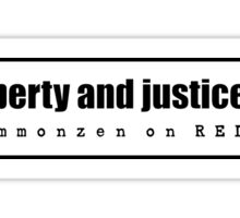 WITH LIBERTY AND JUSTICE FOR ALL Sticker