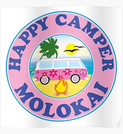 HAPPY CAMPER MOLOKAI HAWAII BEACH CAMPING PEACE VOLKSWAGEN HIPPIE LOVE Poster