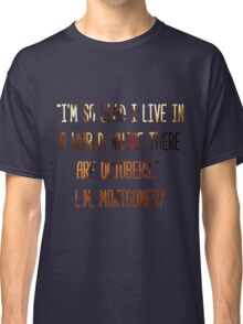 A World Where There Are Octobers Classic T-Shirt