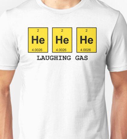 HE HE HE Unisex T-Shirt