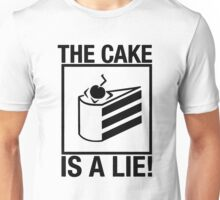 Portal The Cake is a Lie  Unisex T-Shirt